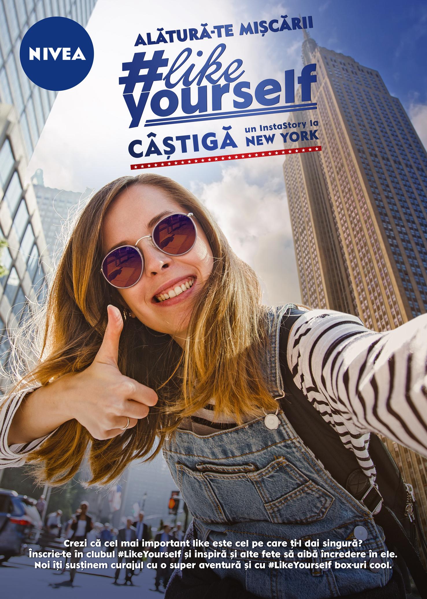 Alătură-te Mișcării NIVEA #LikeYourself! Fii chiar tu vocea care oferă fetelor încredere în ele și câștigă un Instastory la New York